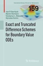 Exact and Truncated Difference Schemes for Boundary Value ODEs 159 by Ivan...