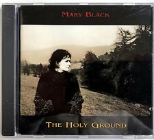 MARY BLACK - THE HOLY GROUND - 1993 UK RELEASE - CD ALBUM - GRACD 011