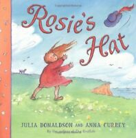 JULIA DONALDSON ___ ROSIE'S HAT __ _ BRAND NEW ___ FREEPOST UK