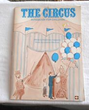 THE CIRCUS Songbook for Children by Rosemary Caggiano 1976 Clarus Music