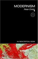 Modernism (The New Critical Idiom), Childs, Peter, Good Book