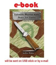 E-book (pdf): Luftwaffe Gravity Knife: Weapon, Tool, Tradition, 2018