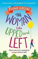 The Woman Who Upped and Left, Gibson, Fiona, Very Good Book