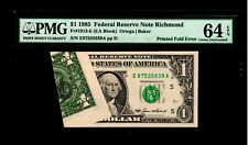1985 $1 Federal Reserve Note Printed Fold Error UNC 64 EPQ