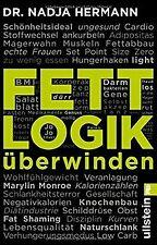Fettlogik überwinden von Hermann, Nadja | Buch | Zustand gut