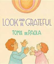 Look and Be Grateful by dePaola, Tomie -Hcover