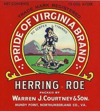"Pride of Virginia Herring Roe ""Original Vintage Can Label"" Mundy Point, Virginia"
