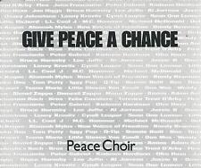 PEACE CHOIR - Give peace a chance