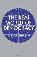 The Real World of Democracy by C. B. Macpherson (1972, Paperback)