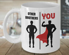 Other Brothers You Brother Gifts Brother Mug Funny Brother Gift Best Brother Mug