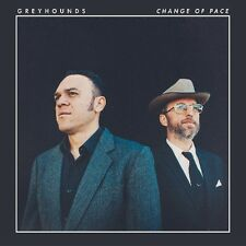 GREYHOUNDS - CHANGE OF PACE  CD NEU