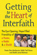 Getting to the Heart of Interfaith: The Eye-Opening, Hope-Filled-ExLibrary