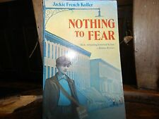 Nothing to Fear by Jackie French Koller (1993, Paperback)