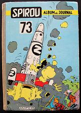 SPIROU/ RELIURE EDITEUR N° 73/ 1959/ BE+