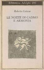 CALASSO Roberto - Le nozze di Cadmo e Armonia