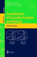 Foundations of Security Analysis and Design: Tutorial Lectures (Lecture Notes in