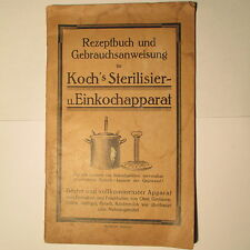 Rezeptbuch und Gebrauchsanweisung Kochs Einkochapparat um 1920