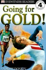 DK Readers: Going for Gold (Level 4: Proficient Readers) by DK