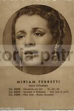 MUSICA_TEATRO_MIRIAM FERRETTI_DISCHI COLUMBIA_BELLA CARTOLINA CON RITRATTO
