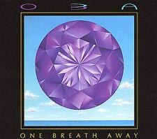 NEW - One Breath Away by Oba