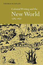 Colonial Writing and the New World, 1583-1671: Allegories of Desire-ExLibrary