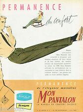 PUBLICITE ADVERTISING 125  1959  TERGAL  les pantalons homme MON PANTALON