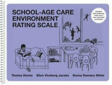 School-Age Care Environment Rating Scale by Ellen Vineberg Jacobs, Donna...