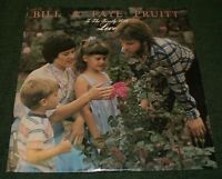 To The Family With Love Bill & Faye Pruitt~RARE Private Christian Gospel Worship
