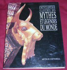 ENCYCLOPEDIE ILLUSTREE DES MYTHES ET LEGENDES DU MONDE