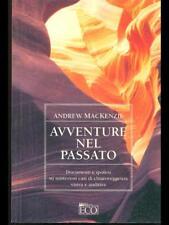 AVVENTURE NEL PASSATO  MACKENZIE ANDREW  ECO 2000