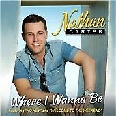 Nathan Carter - Where I Wanna Be (2013)E0348