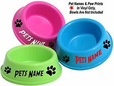3 x PERSONALISED PET NAME STICKERS ONLY FOR BOWLS  + PAW PRINTS CAT DOG RABBIT