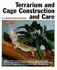 Terrarium and Cage Construction and Care by Patricia P. Bartlett and Richard ...