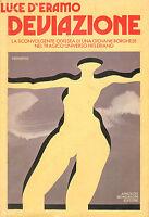 Deflection Of Luce D' Eramo - Mondadori 1979