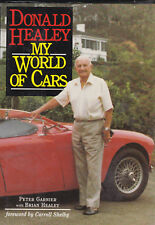 DONALD HEALEY - My World of Cars by Peter Garnier & Brian Healey