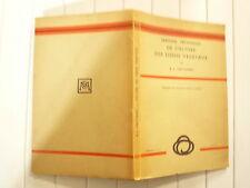 MANUEL TECHNIQUE DE CULTURE DES TISSUS VEGETAUX DE RJ GAUTHERET ED MASSON 1942