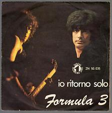 FORMULA 3 DISCO 45 GIRI IO RITORNO SOLO B/W NANANANO' - LUCIO BATTISTI
