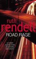 Road Rage (Wexford) By Ruth Rendell. 9780099470618