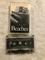 Bette Midler Beaches Original Soundtrack CASSETTE TAPE Tested Working