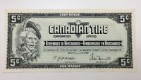 1974 Canadian Tire 5 Five Cents CTC-S4-B-AM Uncirculated Money Banknote E125