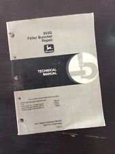 JOHN DEERE 653G FELLER BUNCHER TECHNICAL SERVICE SHOP REPAIR BOOK MANUAL Guide