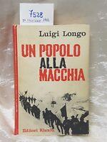 Un popolo alla macchia di Luigi Longo prima edizione 1964