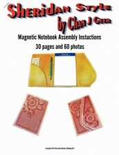 NEW! Sheridan Style - Magnetic Notebook Assembly Instructions by Chan Geer
