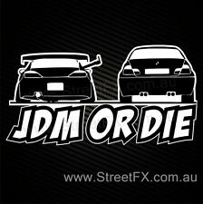 JDM or DIE! S15 Jap drift sticker decal for drifter SR20 S14 S13 S12 180SX Rims