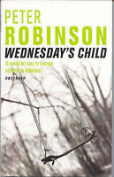 Wednesday's Child (An Inspector Banks Mystery), Robinson, Peter, Very Good Book