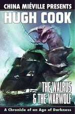 The Walrus and the Warwolf by Hugh Cook and China Miéville (2010, Paperback)