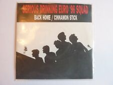 """SERIOUS DRINKING  EURO '96 SQUAD BACK HOME CINNAMON STICK  7"""" SINGLE EXCELLENT"""