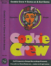 Cookie Crew ‎Come On & Get Some CASSETTE SINGLE Hip-House, Electro FFRR ‎FCS110