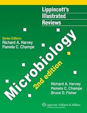 Microbiology by Pamela C. Champe, Bruce D. Fisher and Richard A. Harvey...