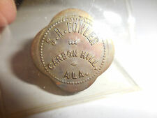 25 CENT  S. R. FOWLER TOKEN-CARBON HILL,ALA